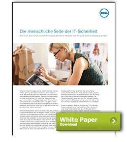 Dell White Paper Die menschliche Seite der IT-Sicherheit