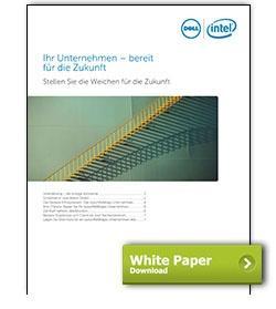 Dell White Paper Ihr Unternehmen - bereit für die Zukunft