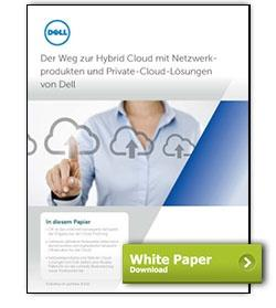 Dell White Paper Der Weg zur Hybrid Cloud