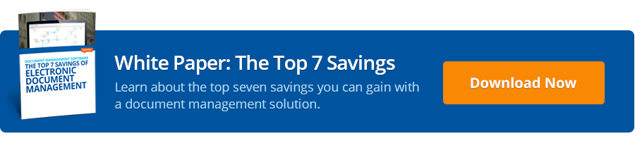 Free White Paper: The Top Seven Savings of Electronic Document Management