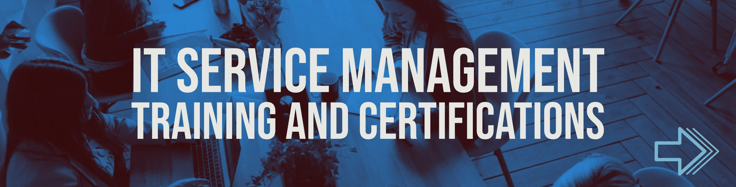 IT Service Management Training and Certifications