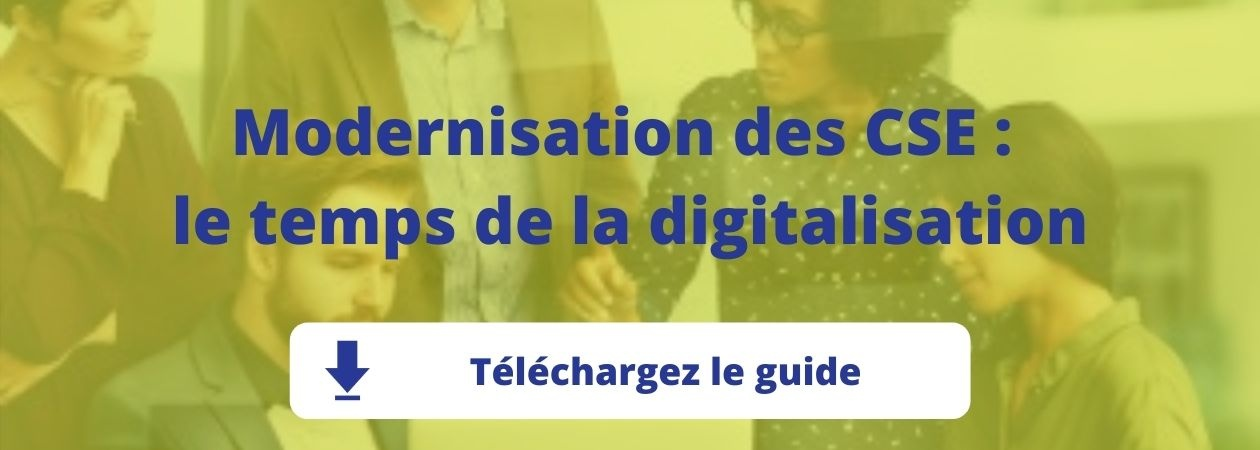 Livre blanc : Modernisation des CSE, le temps de la digitalisation