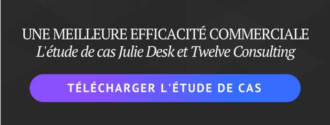 télécharger l'étude de cas Julie Desk et Twelve Consulting