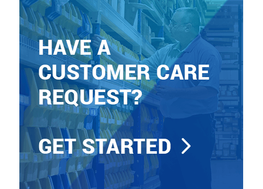 Have a Customer Care Request? Get Started.