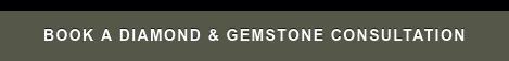 Book A Diamond & Gemstone Consultation