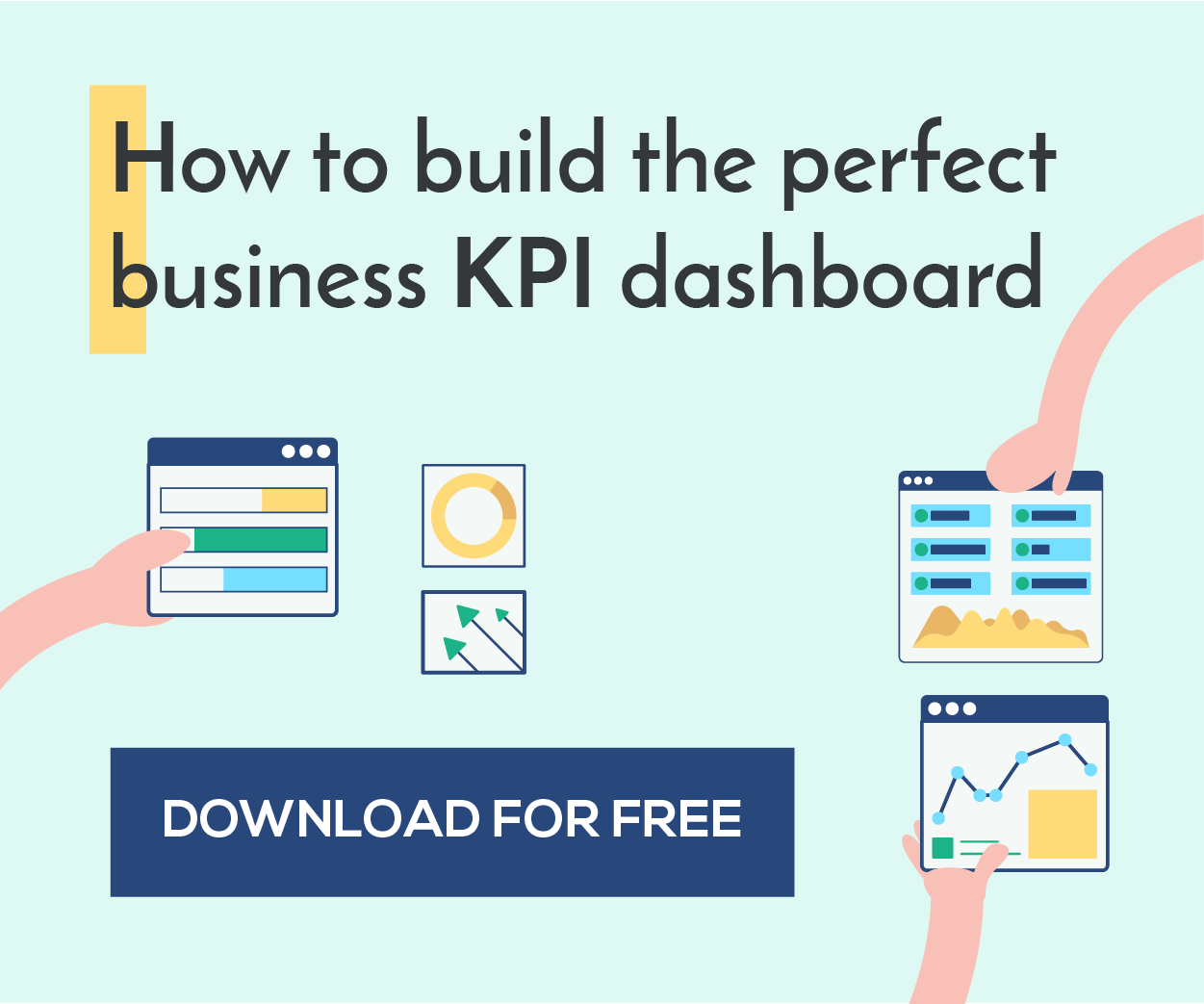 Download our free guide to building a KPI dasboard