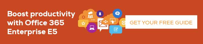 Guide to Microsoft Office 365 Enterprise E5
