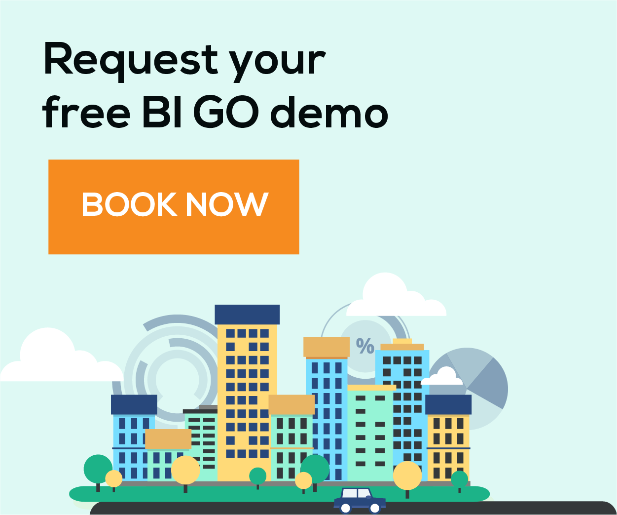 Request your free BI GO demo