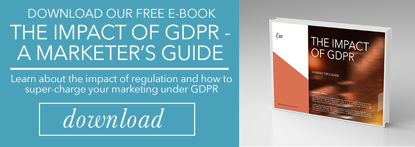 Impact Of GDPR - A Marketer's Guide