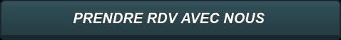 PRENDRE RDV AVEC NOUS