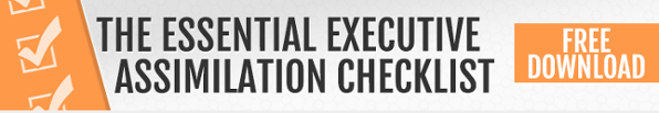 The Essential Executive Assimilation Checklist