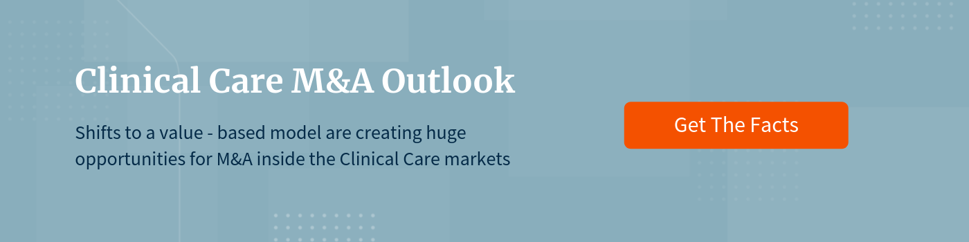 Clinical Care M&A Outlook