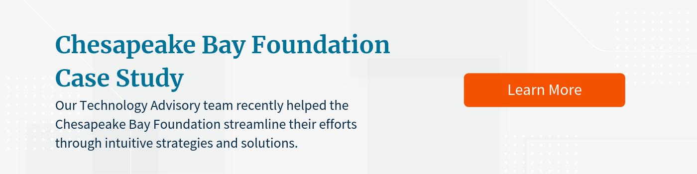 Chesapeake Bay Foundation Case Study