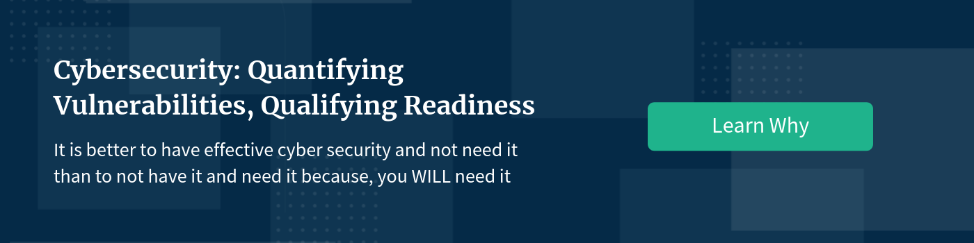 Cybersecurity Quantifying Vulnerabilities, Qualifying Readiness.png