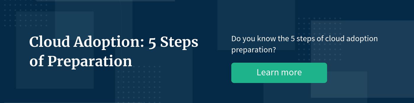 5 Cloud Adoption Steps