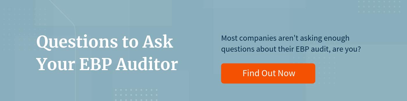 Q's for EBP Auditor