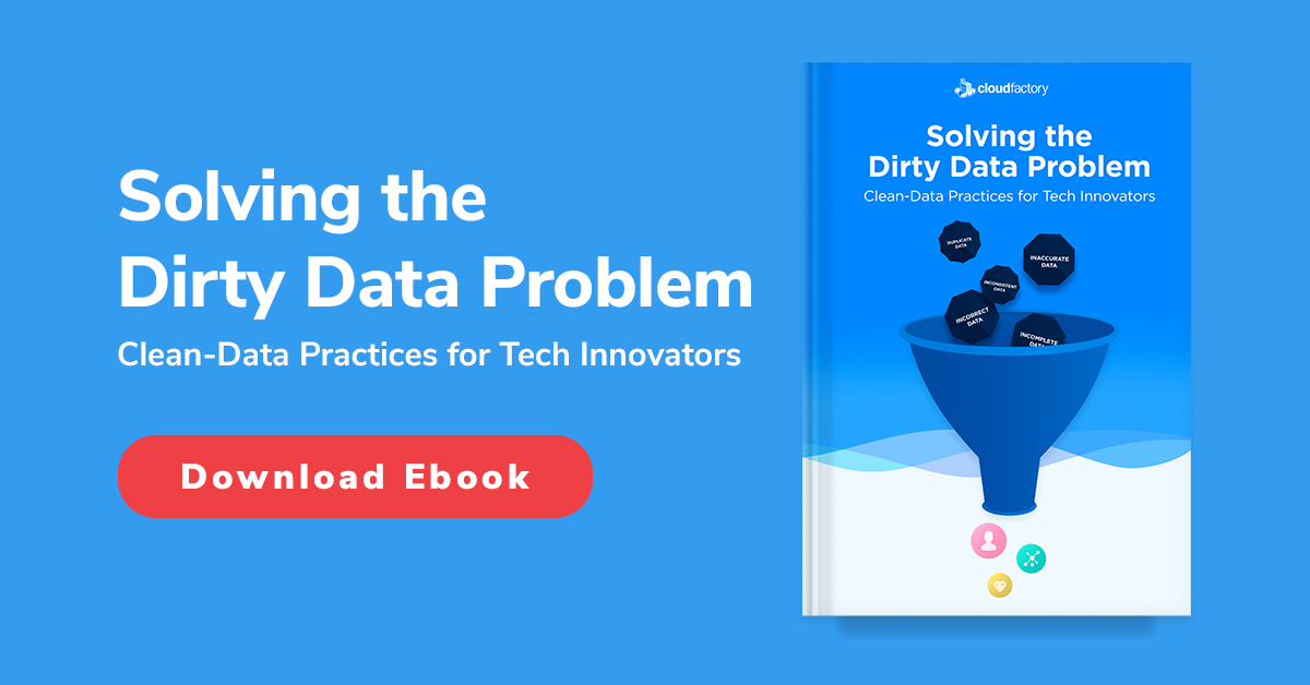 Solving the Dirty Data Problem