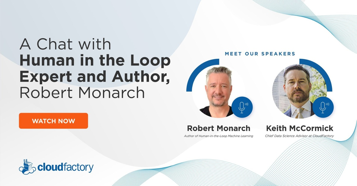 A Chat with Human in the Loop Expert and Author, Robert Monarch