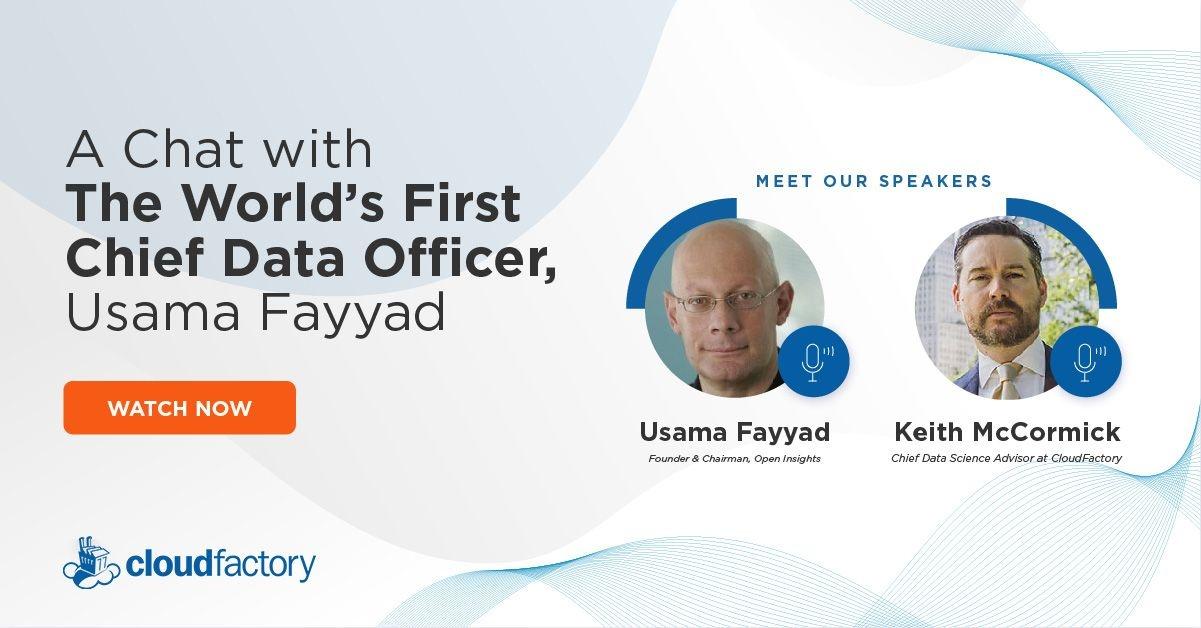 A Chat with World's First CDO Usama Fayyad