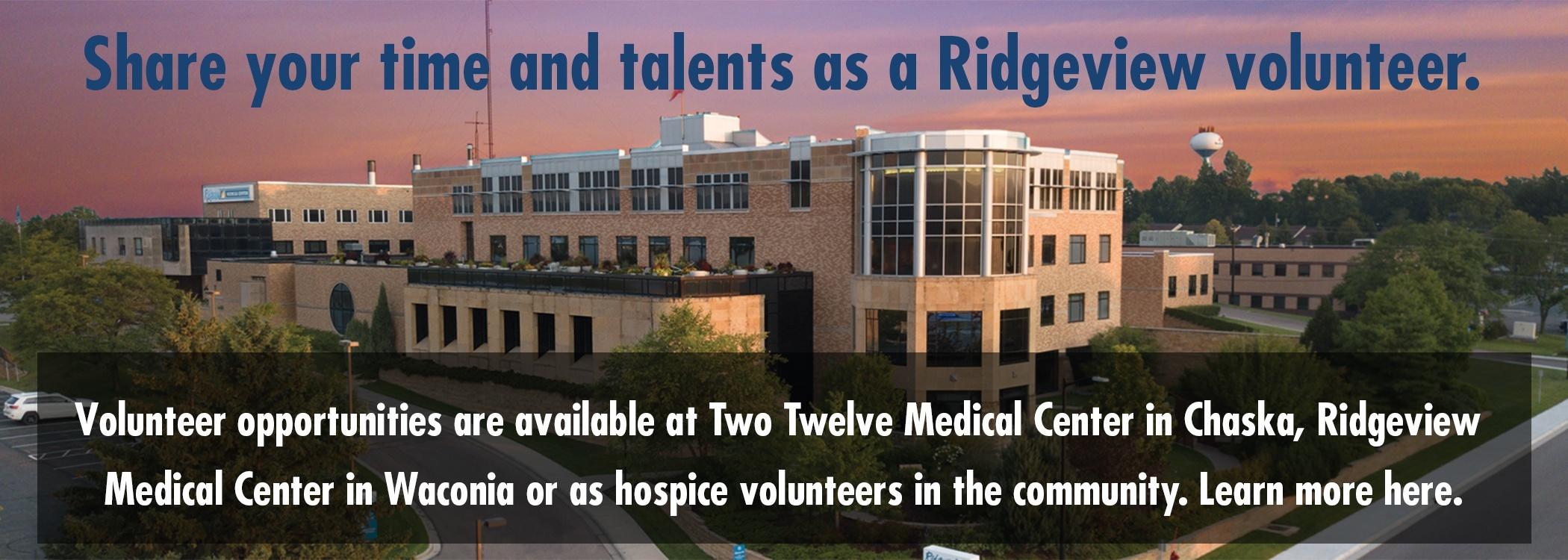 Become a Ridgeview volunteer