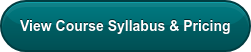 View Course Syllabus and Pricing