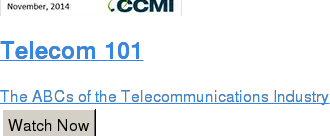 Telecom 101  The ABCs of the Telecommunications Industry Watch Now