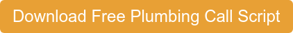 Download My Free Plumbing Call Script!