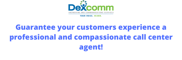 Guarantee your customers experience a professional and compassionate call center agent!