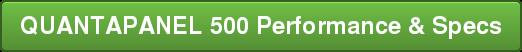 QUANTAPANEL 500 Performance & Specs