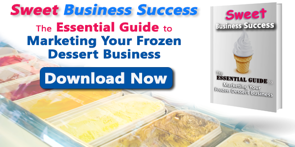 Marketing Your Frozen Dessert Business