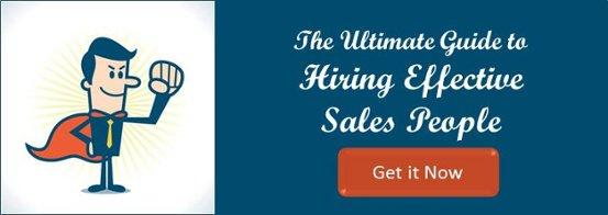 Ultimate Guide to Hiring Sales People
