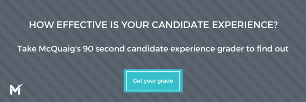 How much do you really know about candidate experience? Try the McQuaig Candidate Experience Grader to find out!