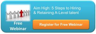 Hire & Retain A-Level Talent Webinar