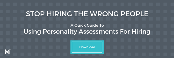 Stop hiring the wrong people with this free quick guide to using personality assessments