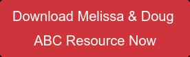 Download Melissa & Doug ABC Resource Now