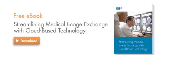 eBook: Streamlining Medical Image Exchange
