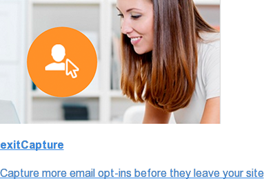 exitCapture  Capture more email opt-ins before they leave your site