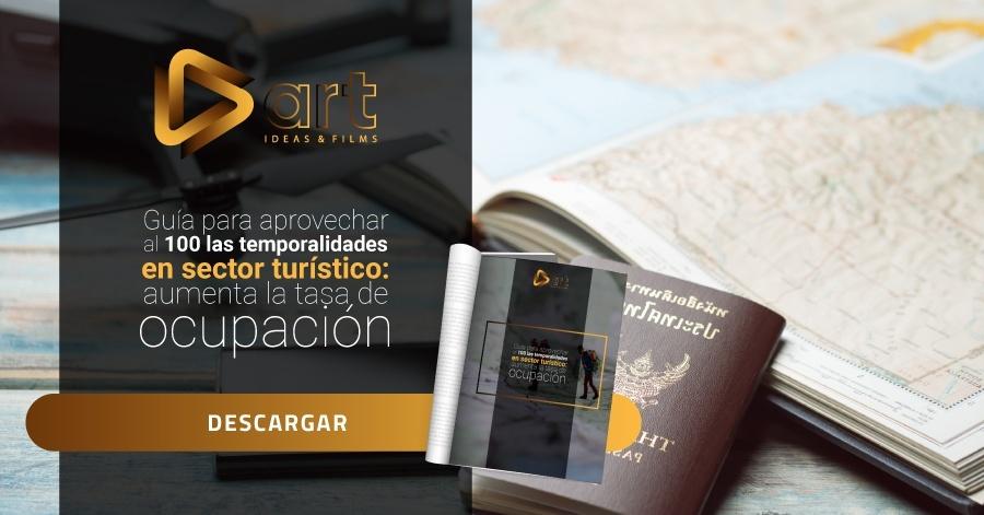 Guía para aprovechar al 100 las temporalidades en sector turístico: aumenta la tasa de ocupación