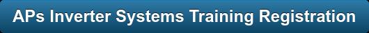APs Inverter Systems TrainingRegistration