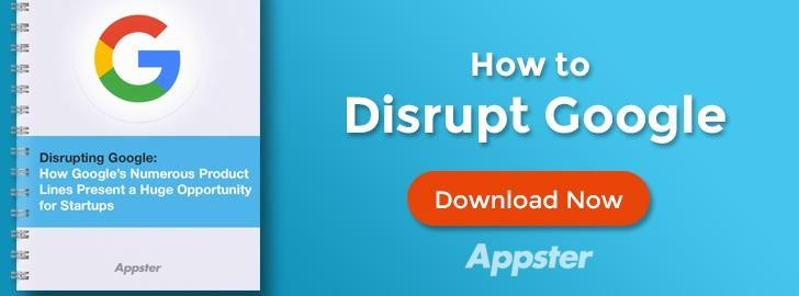 How to Disrupt Google