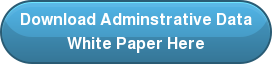 Download Adminstrative Data White Paper Here