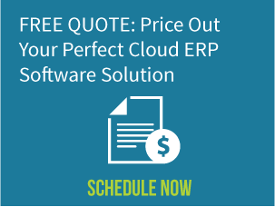 Free Quote: Price Out Your Perfect Cloud ERP Software Solution - Schedule Now