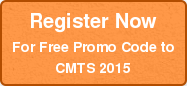 Register Now For Free Promo Code to CMTS 2015