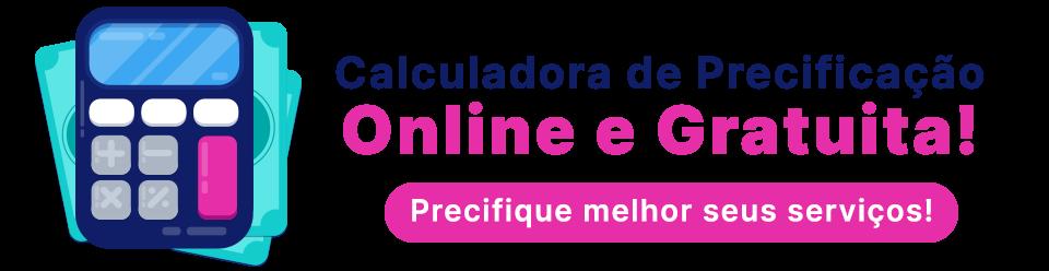 Usar gratuitamente a Calculadora de Precificação Online