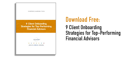9 Client Onboarding Strategies for Top-Performing Financial Advisors