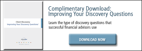 improving your discovery questions - financial advisors