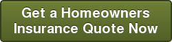 Get a Homeowners   Insurance Quote Now