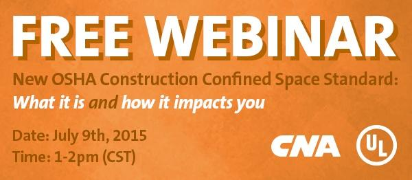 FREE WEBINAR: New OSHA Construction Confined Space Standard: What it is and how it impacts you.