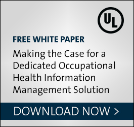 WHITE PAPER Case for Dedicated Occupational Health EMR Download Now >
