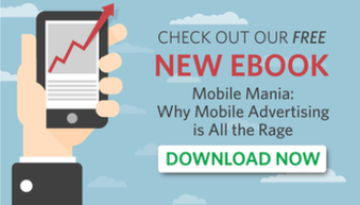 Mobile Mania Why Mobile Advertising is All the Rage
